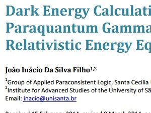 """""""Dark Energy Calculations Using the Paraquantum Gamma Factor (γPψ) on the Relativistic Energy Equation"""""""